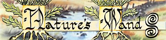 Natures Wands